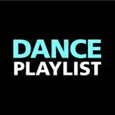 DANCE PLAYLIST