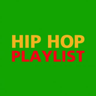 HIP HOP PLAYLIST