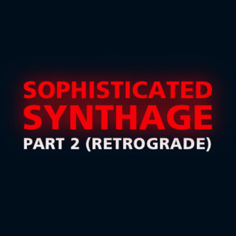 Sophisticated Synthage – Part 2 (Retrograde) Back Cover