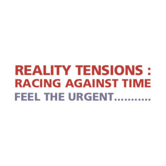 Reality Tensions : Racing Against Time Back Cover