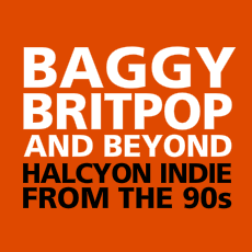 Baggy, Britpop and Beyond Back Cover