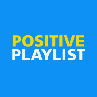 POSITIVE PLAYLIST